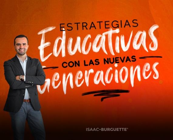 Estrategias Educativas para las nuevas Generaciones