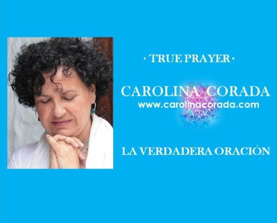 True Prayer - La Verdadera Oración (Español & English)