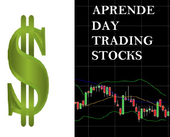 Aprende Day Trading Stocks gratis secciones 1 y 2