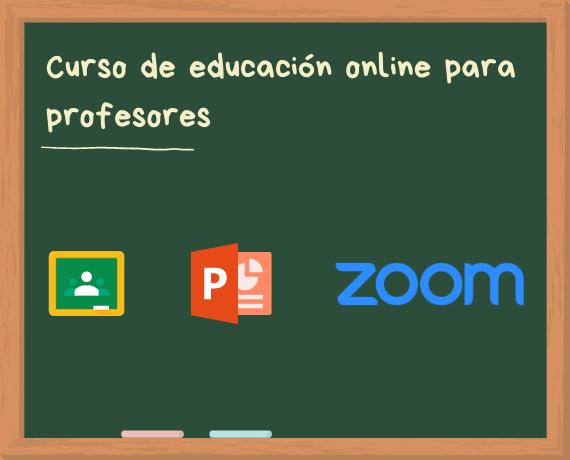 Curso de Zoom, PowerPoint y Google Classroom para profesores