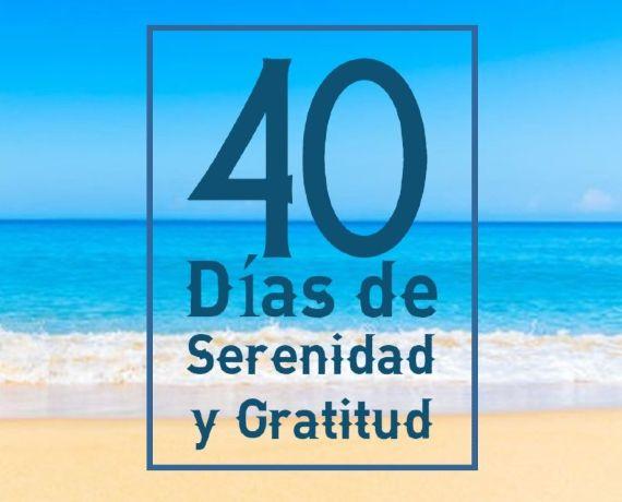 40 Días de Serenidad y Gratitud · INICIO 20 de DICIEMBRE