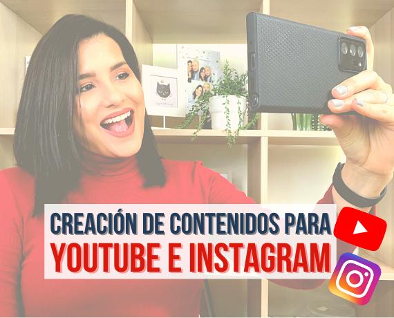 Creación de contenidos para YouTube e Instagram
